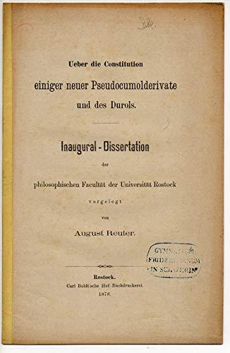 Ueber die Constitution einiger neuer Pseudocumolderivate und des Durols. Dissertation.