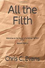 All the Filth: Welcome to the World of a Mötley F@*kin' Crüe