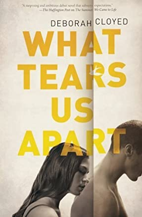 What Tears Us Apart by Deborah Cloyed (2013-03-26)