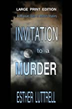 Invitation to a Murder - Large Print Edition (State of the Murder Mysteries) (Volume 1)
