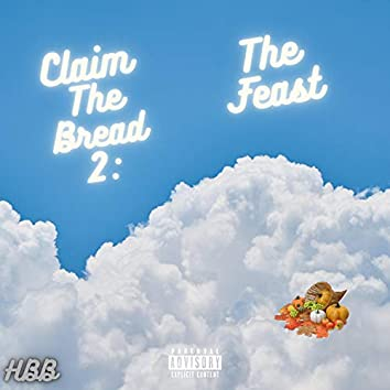Claim the Bread 2: The Feast