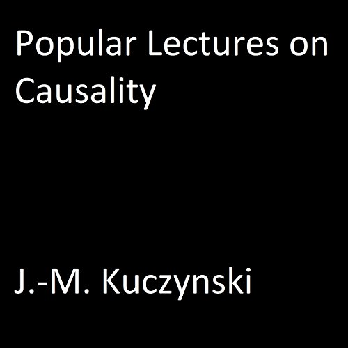 Popular Lectures on Causality audiobook cover art
