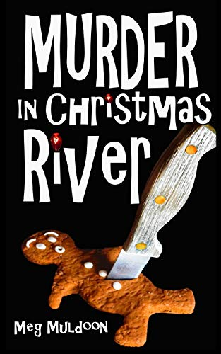 Murder in Christmas River: A Christmas Cozy Mystery (Christmas River Cozy)