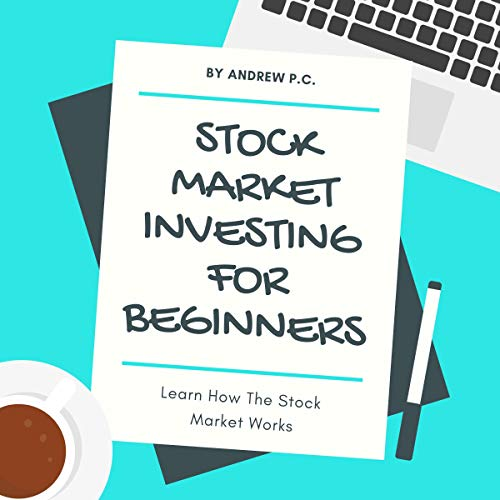 Stock Market Investing for Beginners: Learn How the Stock Market Works audiobook cover art