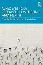 Mixed Methods Research in Wellbeing and Health