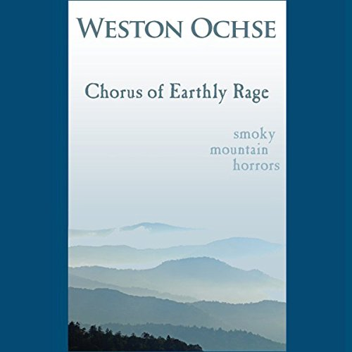 Chorus of Earthly Rage audiobook cover art