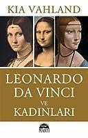 Leonardo Da Vinci ve Kadinlar
