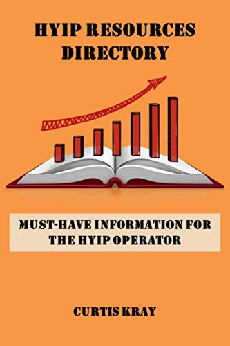HYIP Resources Directory: Must-have information for the HYIP operator