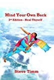 Mind Your Own Back: 3rd Edition - Heal Thyself