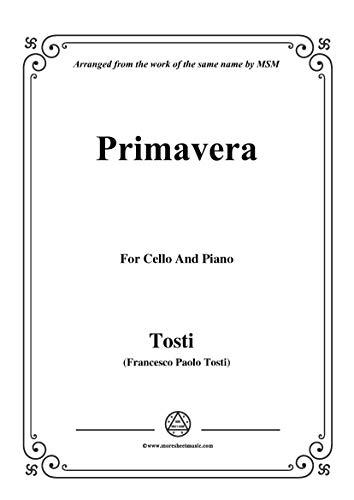 Tosti-Primavera, for Cello and Piano (Italian Edition)