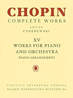 Works for Piano and Orchestra (2 Pianos Reduction): Chopin Complete Works Vol. XV