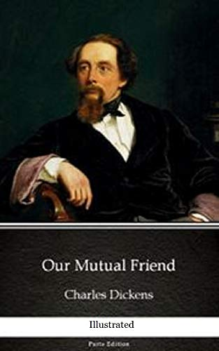OUR MUTUAL FRIEND(illustrated) (English Edition)