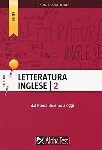 Letteratura inglese. Dal Romanticismo a oggi (Vol. 2)