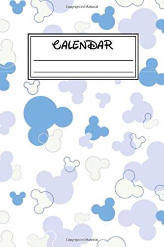 Calendar: Mickey Mouse And Minnie Mouse Cartoon Character School Composition Notebook Journal, Diary, Sketchbook, Coloring Book, Comics, Sticker Book, ... Activity Book, Gift For Kids, Girls, Boys