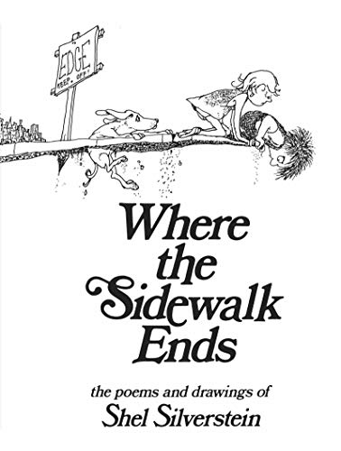 Where The Sidewalk Ends: Poems and Drawings - Hardcover by Shel Silverstein