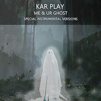 Me & ur Ghost (Special Instrumental Versions)