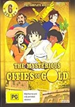 The Mysterious Cities of Gold: Complete Series by A.J. Henderson
