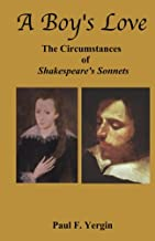A Boy's Love: The Circumstances of Shakespeare's Sonnets