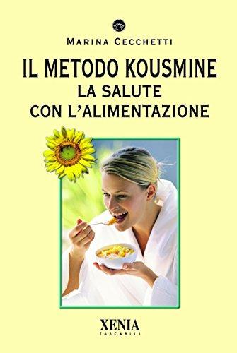 Scritto Da Cecchetti Marina Il Metodo Kousmine La Salute Con L Rsquo Alimentazione I Tascabili Vol 313 Leggi Epub Pdf