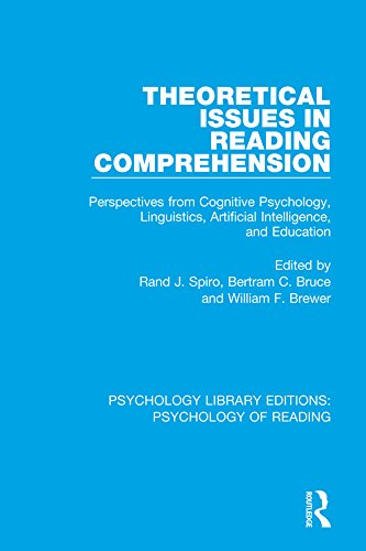 Theoretical Issues in Reading Comprehension: Perspectives from Cognitive Psychology, Linguistics, Artificial Intelligence and Education (Psychology Library ... of Reading Book 11) (English Edition)