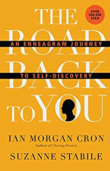 The Road Back to You: An Enneagram Journey to Self-Discovery by [Ian Morgan Cron, Suzanne Stabile]