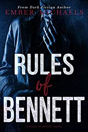 Rules of Bennett (A Dark Prequel)
