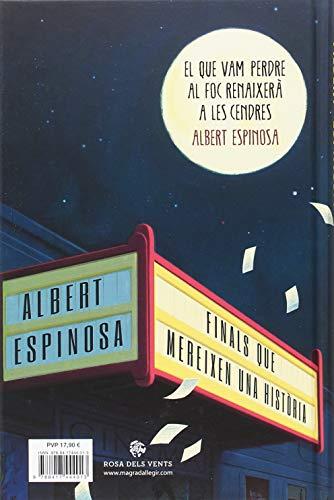 DESCARREGAR (Descargar) en PDF y EPUB Gratis y Complert el llibre Finals que mereixen una història: El que vam perdre en el foc, renaixerà en les cendres d'Albert Espinosa