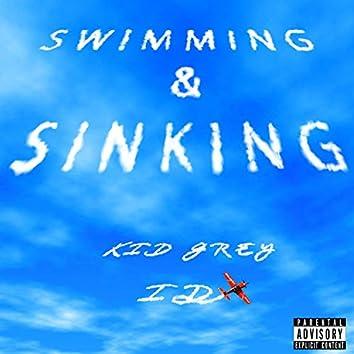Swimming & Sinking (feat. KidGrey)