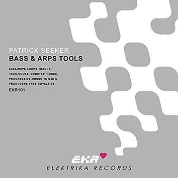 Patrick Seeker Presents Bass & Arps Tools