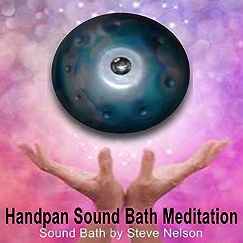 Handpan Sound Bath Meditation (Sound Healing with Handpan - Sound Bath by Steve Nelson)