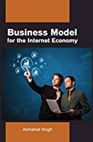 Business model for the Internet economy
