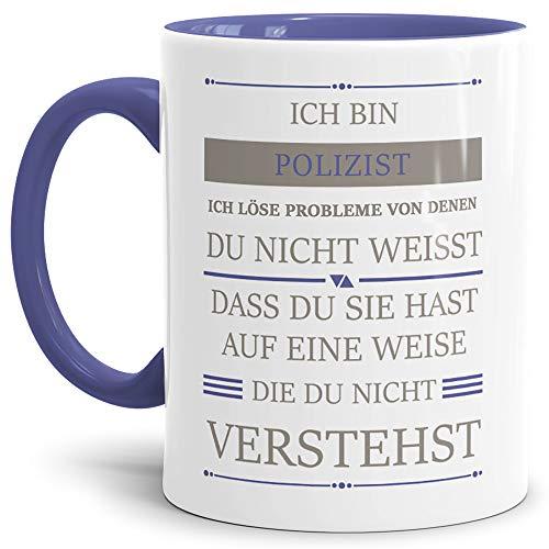 Tassendruck Berufe-Tasse Ich Bin Polizist, ich löse Probleme, die du Nicht verstehst Innen & Henkel Cambridge Blau/Für Ihn/Job/mit Spruch/Kollegen/Arbeit/Geschenk