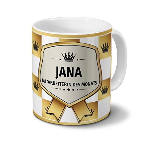 printplanet Tasse mit Namen Jana - Motiv Mitarbeiterin des Monats - Namenstasse, Kaffeebecher, Mug, Becher, Kaffeetasse - Farbe Weiß