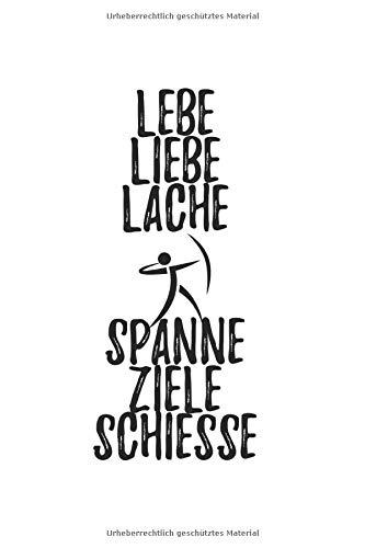 Lebe Liebe Lache Spanne Ziele Schiesse: 6X9 Zoll Notizbuch – Kariert – Din A5 Heft Für Bogenschützen Mit 120 Seiten  Tagebuch Planer   Notiz Buch Geschenk Journal Notebook Logbuch