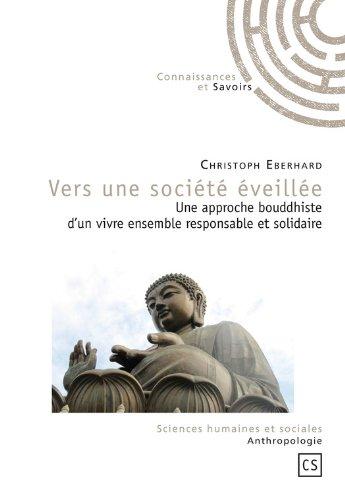Vers une société éveillée (Sciences humaines et sociales) PDF Books