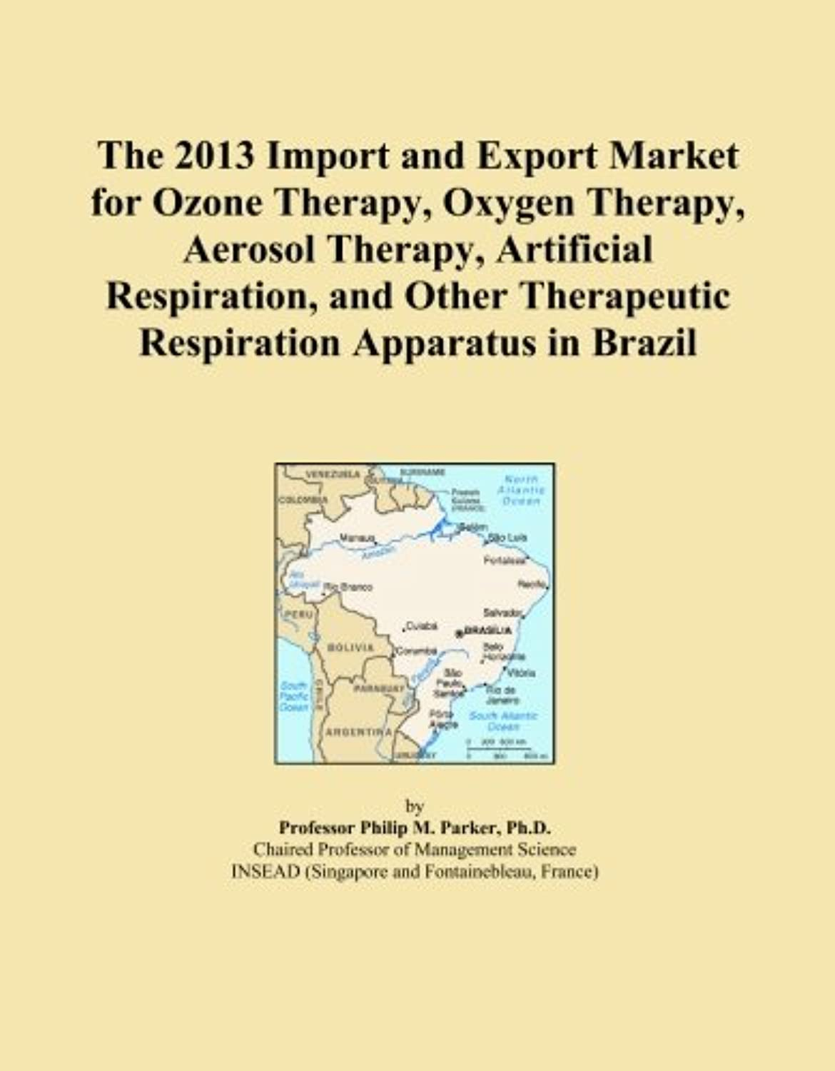 The 2013 Import and Export Market for Ozone Therapy, Oxygen Therapy, Aerosol Therapy, Artificial Respiration, and Other Therapeutic Respiration Apparatus in Brazil