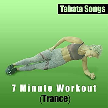 7 Minute Workout (Trance)