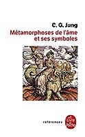 Les Metamorphoses de L AME Et Ses Symboles (Ldp References)
