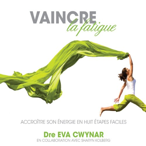Couverture de Vaincre la fatigue
