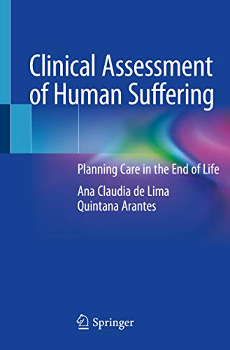 41wxOrWYo1L - Clinical Assessment of Human Suffering: Planning Care in the End of Life