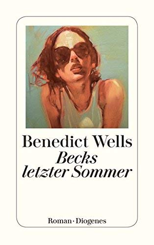 Becks letzter Sommer von Wells. Benedict (2009) Broschiert