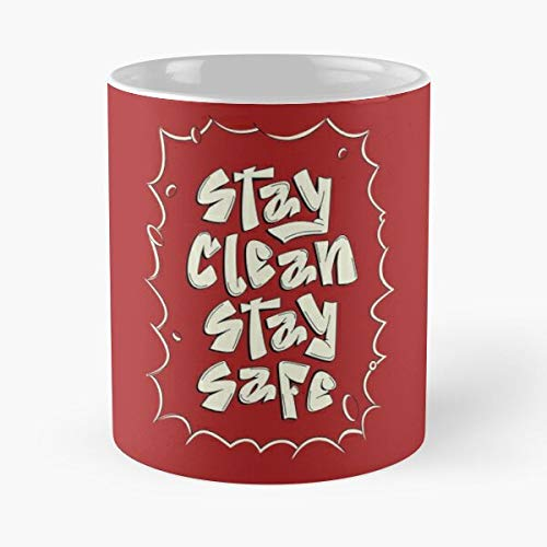 Co-vid 19 Awareness Stay Clean And Safe Classic Mug - 11 Ounces Funny Coffee Gag Gift.the Best Gift For Holidays-miinviet.