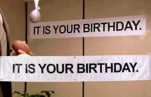 Birthday Banner -IT IS YOUR BIRTHDAY. in The Office by Guritta � The Birthday Party Banner As Seen On TV Show � The Office - Vinyl Birthday Banner With Metal Hanging Rings