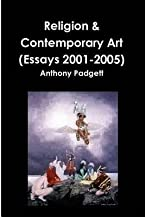 [ Religion & Contemporary Art Padgett, Anthony ( Author ) ] { Paperback } 2010