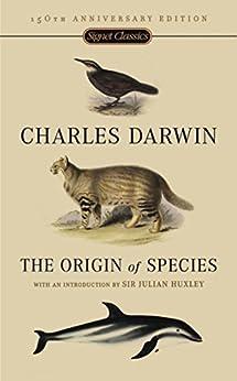 The Origin Of Species: 150th Anniversary Edition (English Edition) por [Charles Darwin, Julian Huxley]