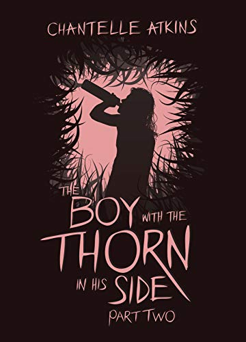 The Boy With The Thorn In His Side - Part Two (English Edition)