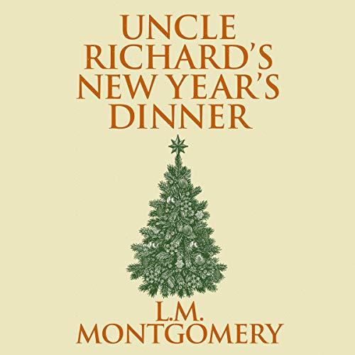 Uncle Richard's New Year's Dinner audiobook cover art