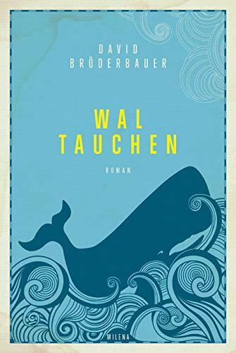 Waltauchen: Roman
