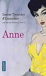 Les soeurs Deblois, tome 3 - Anne de Louise TREMBLAY D'ESSIAMBRE