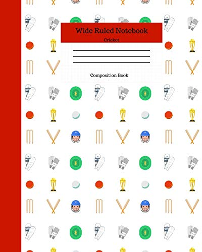 Wide Ruled Notebook Cricket Composition Book: Novelty Lined Journal for Adults and Kids Gifts. 8